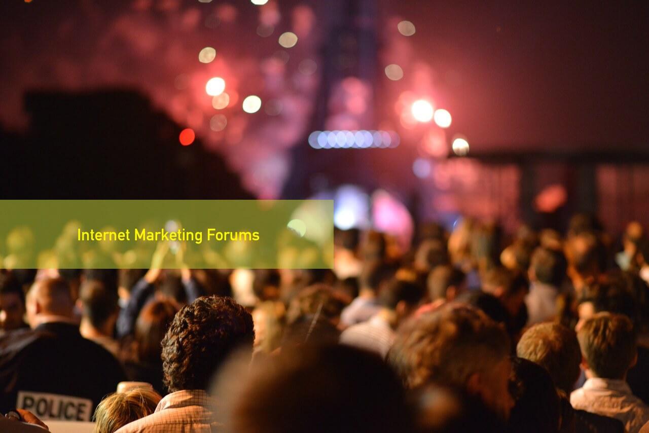 Internet Marketing Forums