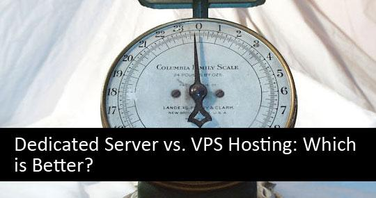 Dedicated Server vs. VPS Hosting: Which is Better?