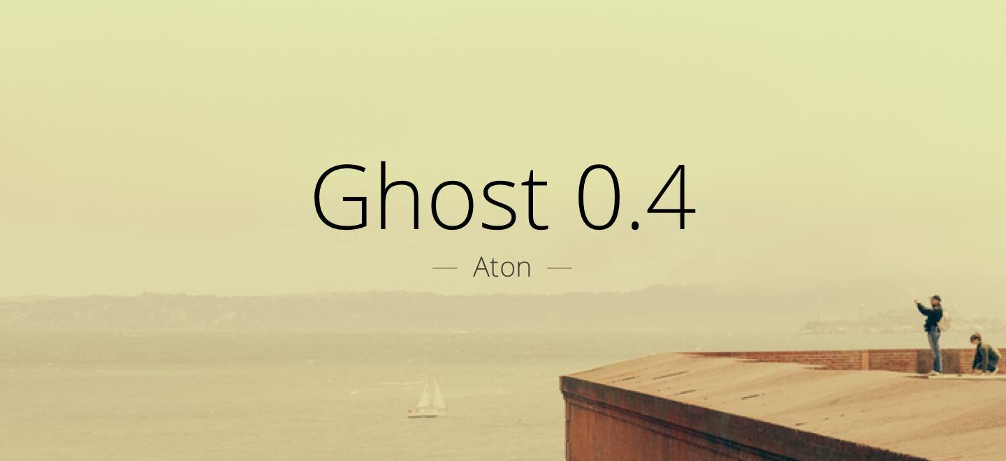 Ghost Aton 0.4 Has Been Released and is Available for Download