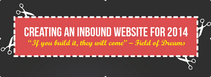 Creating An Inbound Website For 2014