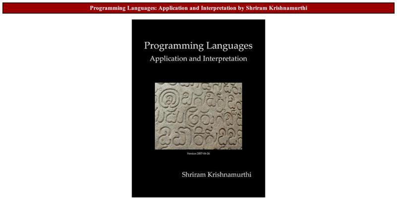 Programming Languages: Application and Interpretation