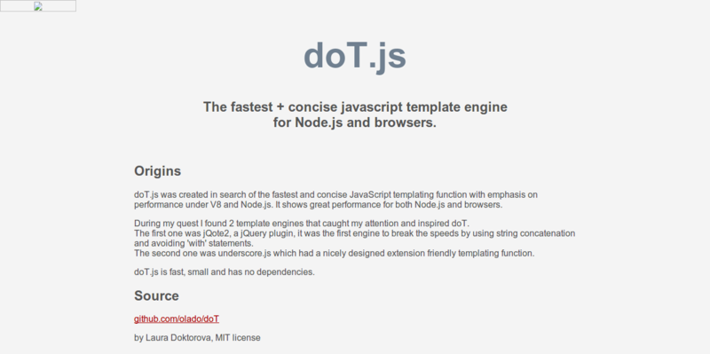 doT.js the fastest and concise javascript template engine for Node.js and browsers