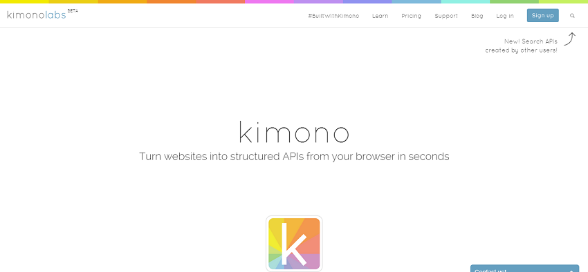 kimono   Turn websites into structured APIs from your browser in seconds