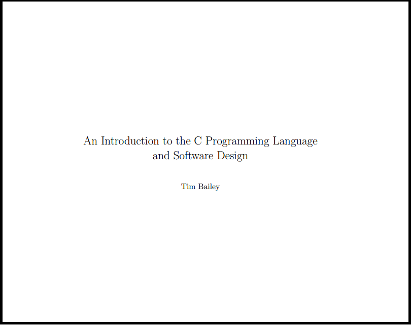 C Programming Language and Software Design by Tim Bailey