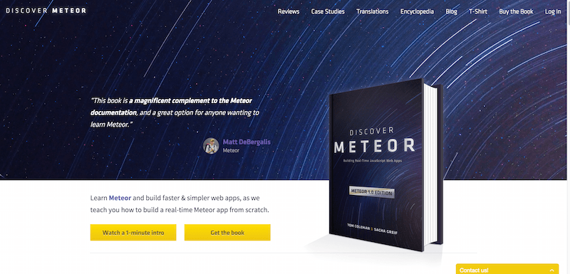 Discover Meteor Learn how to build real time JavaScript web apps with the Meteor.js framework