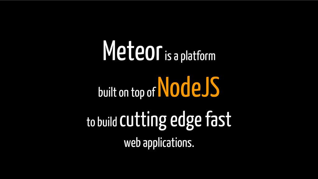 meteor developer