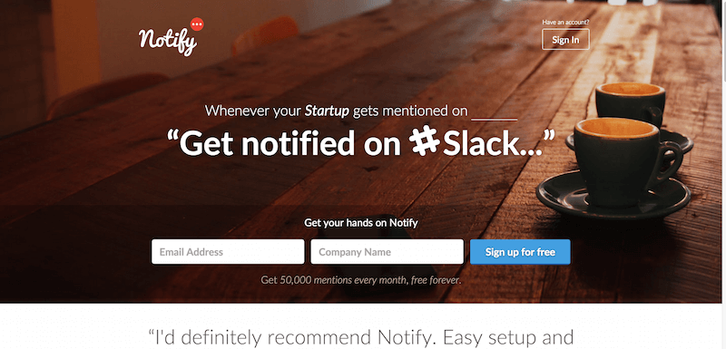 Notify Get notified on Slack Whenever your Startup gets mentioned