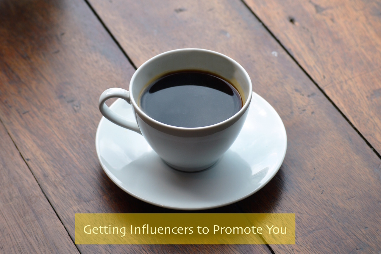 Getting Influencers to Promote You