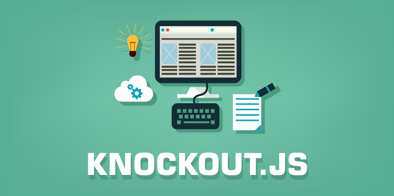 7 Reasons To Use Knockout.js for Web Development