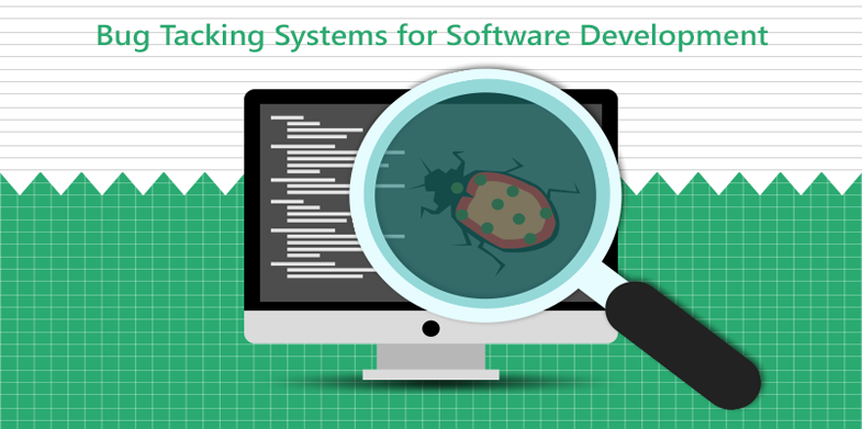 Bug Tacking Systems for Software Development