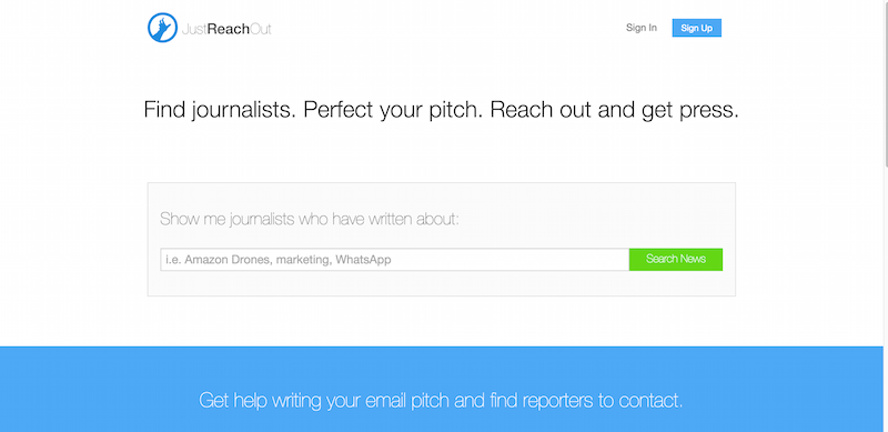 JustReachOut Forget PR Firms reach out and pitch relevant reporters yourself