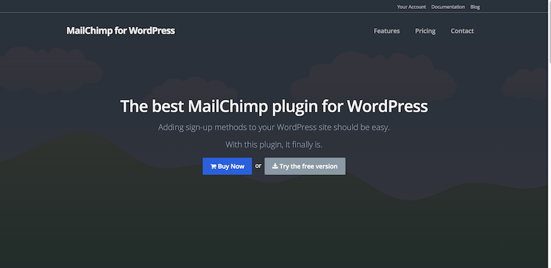 MailChimp for WordPress plugin   easy but powerful sign up methods