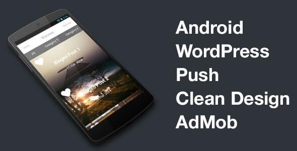 WordPress Android App + PUSH + AdMob - V2.0