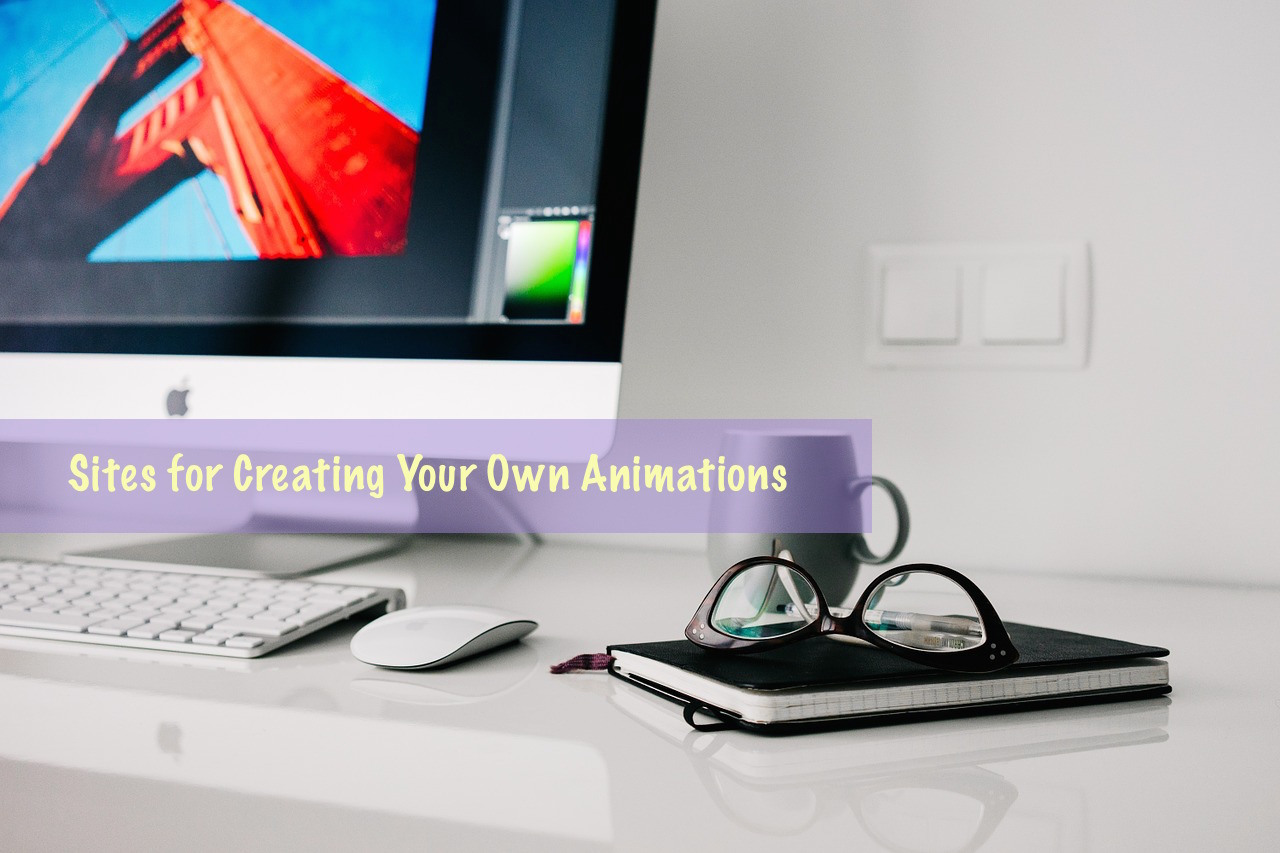Free Sites for Creating Your Own Animations