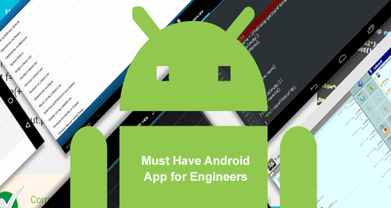 Must Have Android App for Engineers