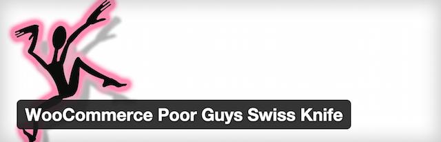 WooCommerce Poor Guys Swiss Knife