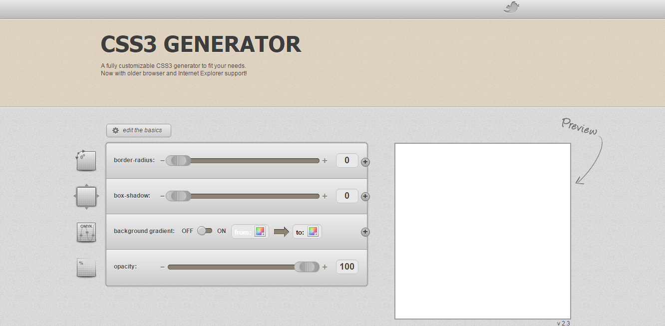 Html5 and css3 code generators for web programmers personally i like this generator css3 was created by designers eric hoffman it is very easy to use light weight stylish and quite functional malvernweather