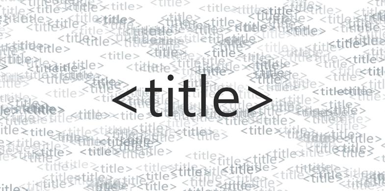 10-Key-Title-Tag-Optimization-Tips-785X391