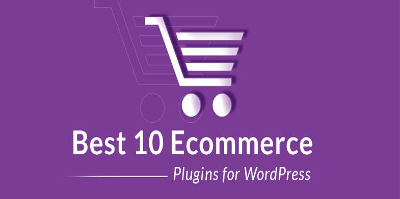 10 Best WordPress Plugins For Ecommerce Websites