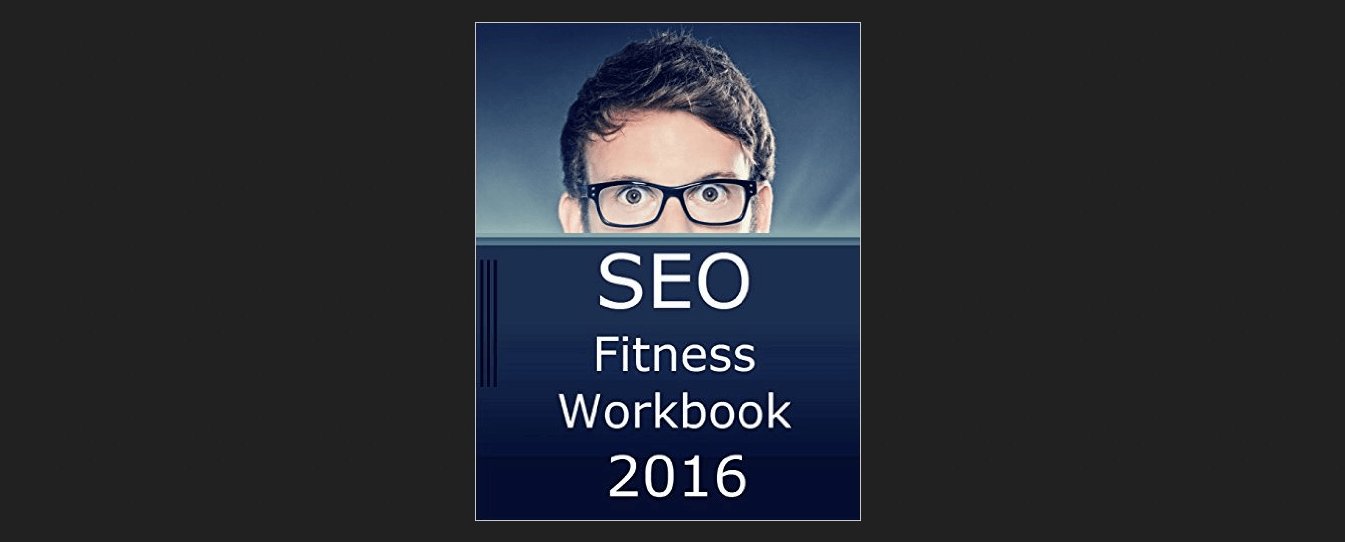 SEO Fitness Workbook 2016