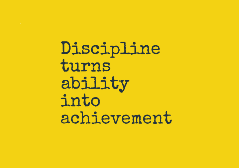 discipline_turns_ability_into_achievement