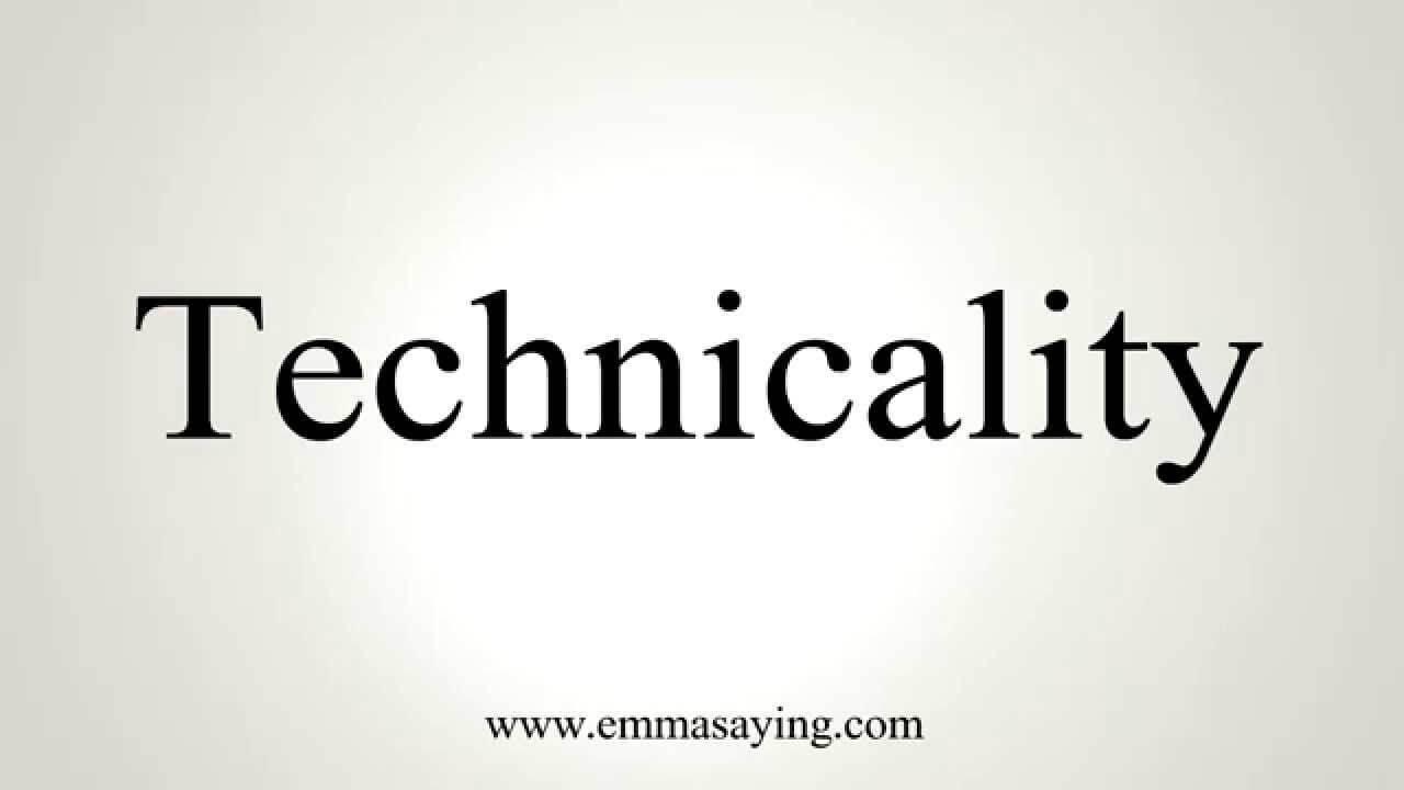 technicality