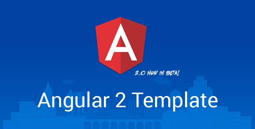 Angular 2 Templates