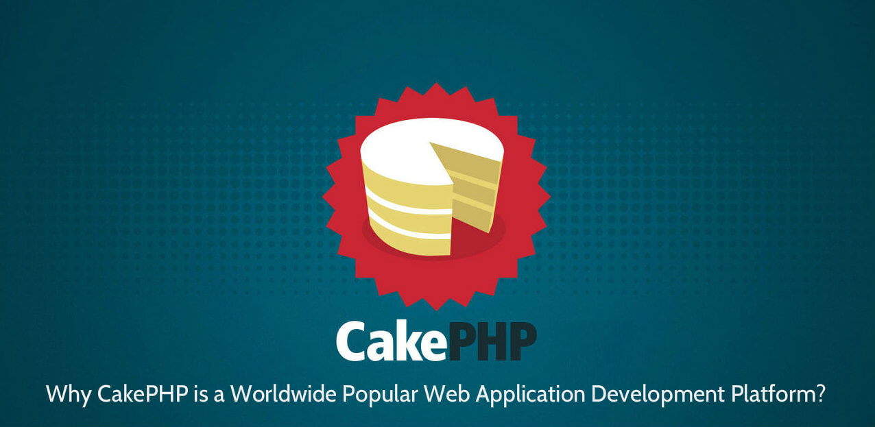 Why Cake PHP