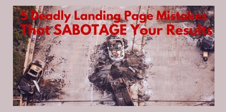 Landing Page Mistakes