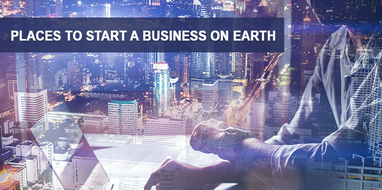 Places to Start a Business on Earth