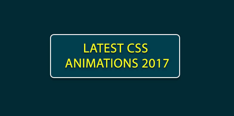 Latest CSS Animations 2017