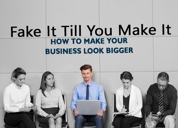 Business Look Bigger