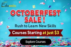 Eduonix OctoberFest Sale /></a> </div>    </div><div class=