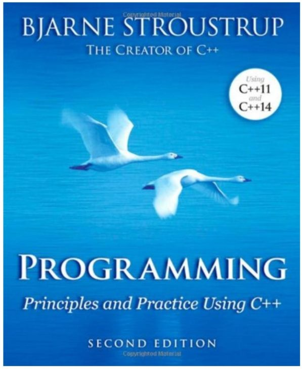 Programming- Principles and Practice Using C++ (2nd Edition)..