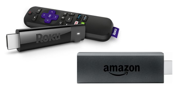 Roku & Amazon Firestick